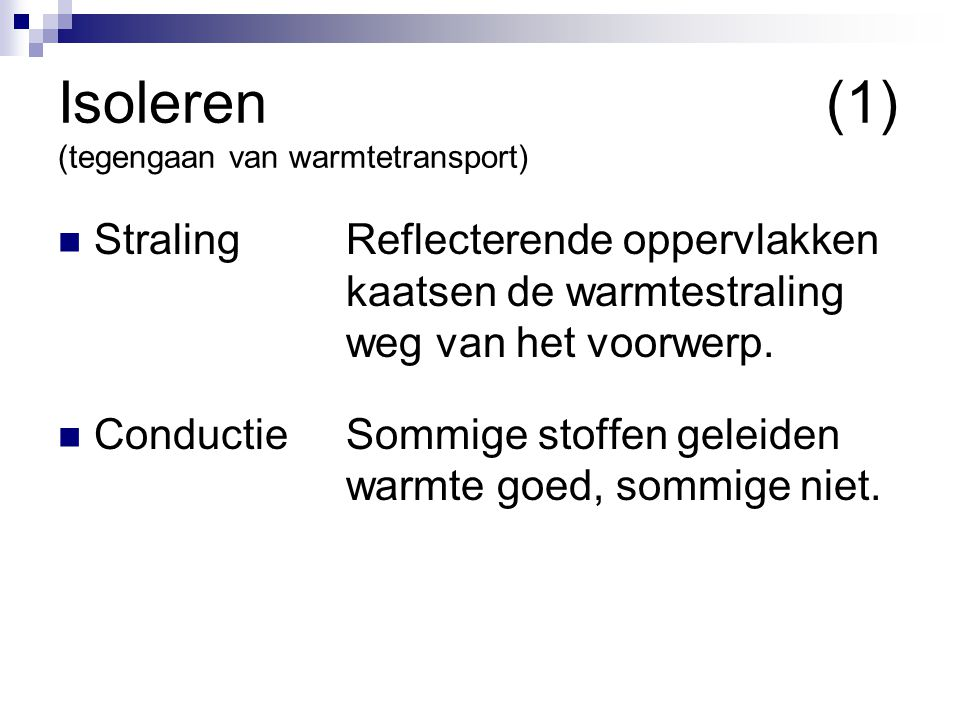 Isoleren (1) (tegengaan van warmtetransport)