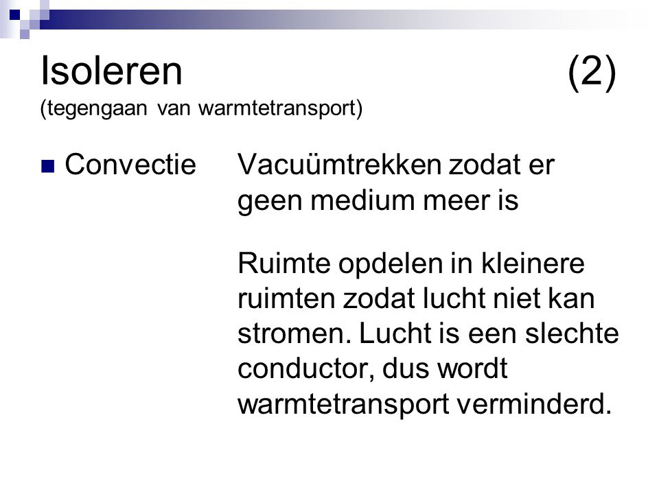 Isoleren (2) (tegengaan van warmtetransport)
