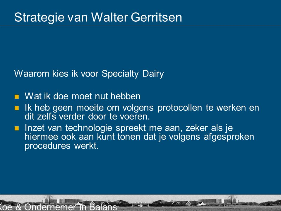 Strategie van Walter Gerritsen