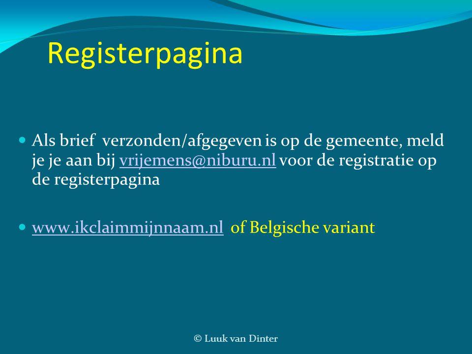 Registerpagina Als brief verzonden/afgegeven is op de gemeente, meld je je aan bij vrijemens@niburu.nl voor de registratie op de registerpagina.