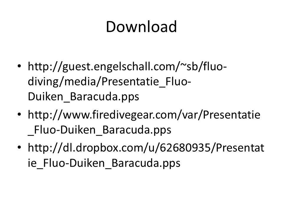 Download http://guest.engelschall.com/~sb/fluo-diving/media/Presentatie_Fluo-Duiken_Baracuda.pps.