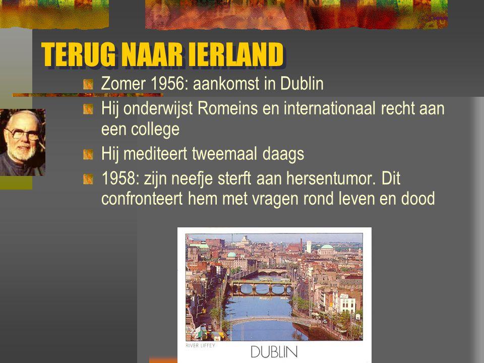 TERUG NAAR IERLAND Zomer 1956: aankomst in Dublin