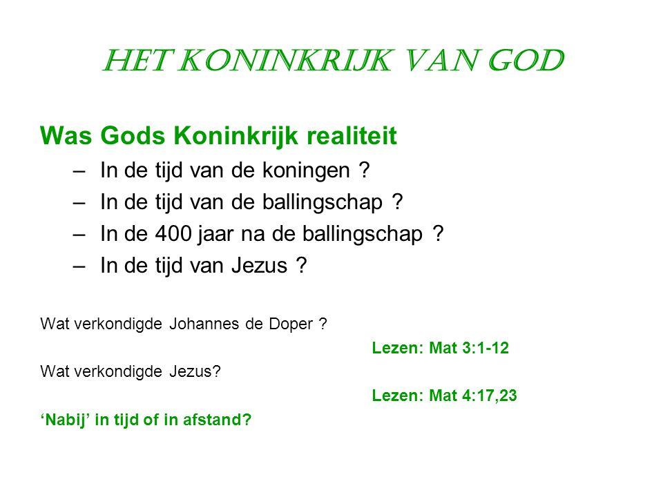 Het Koninkrijk van God Was Gods Koninkrijk realiteit