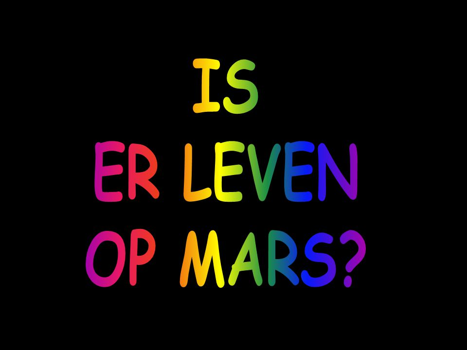 IS ER LEVEN OP MARS