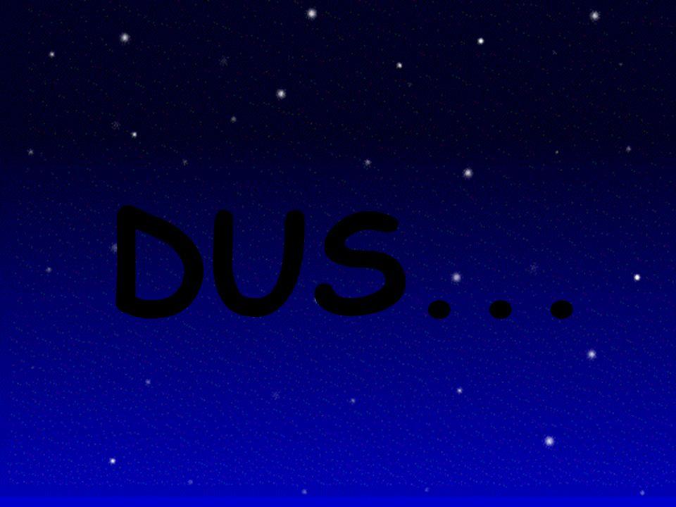 DUS...