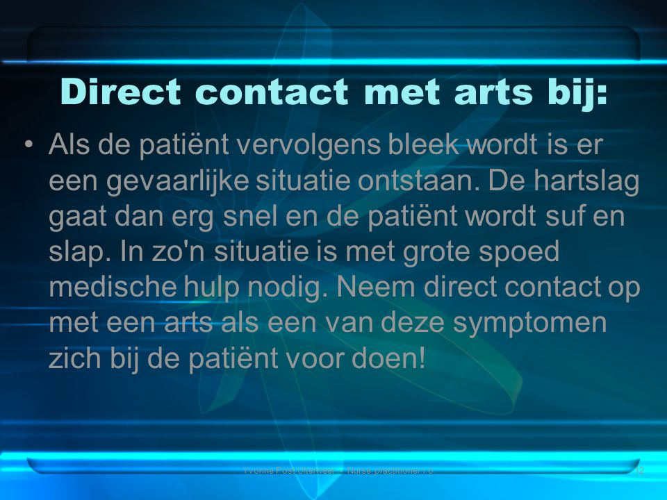 Direct contact met arts bij: