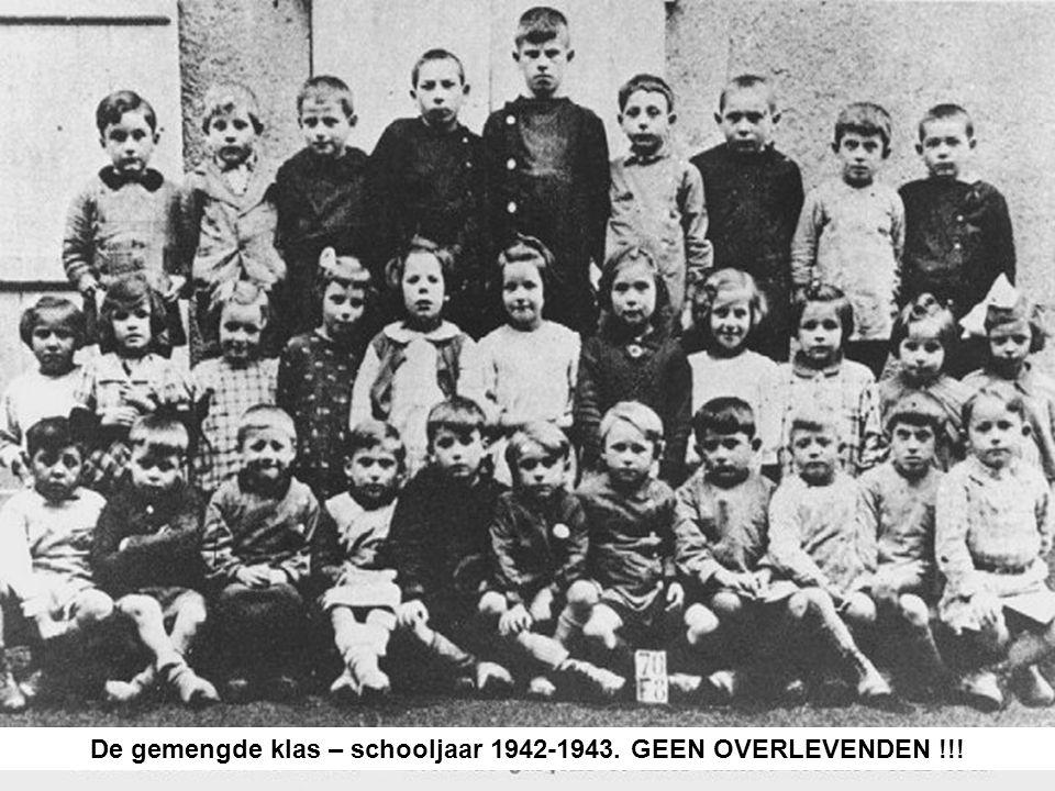 De gemengde klas – schooljaar 1942-1943. GEEN OVERLEVENDEN !!!