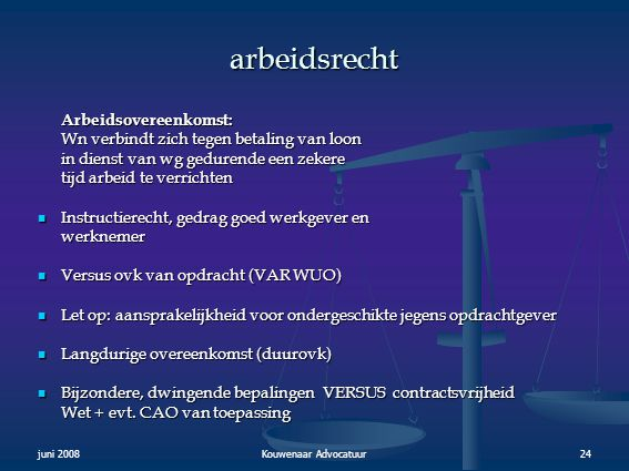 arbeidsrecht Arbeidsovereenkomst: