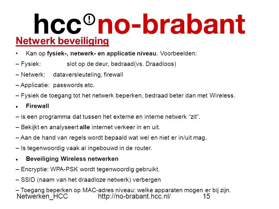 Netwerk beveiliging Netwerken_HCC http://no-brabant.hcc.nl/