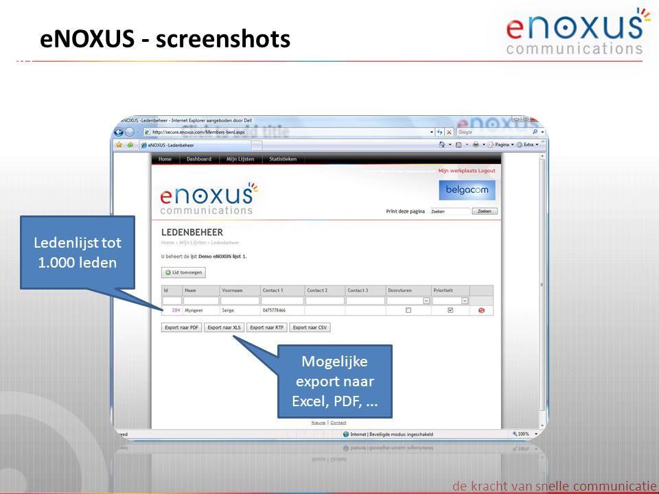 Mogelijke export naar Excel, PDF, ...