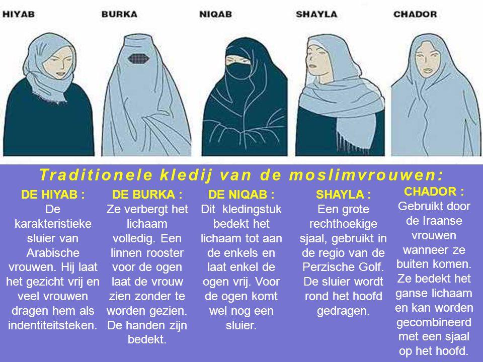 Traditionele kledij van de moslimvrouwen: