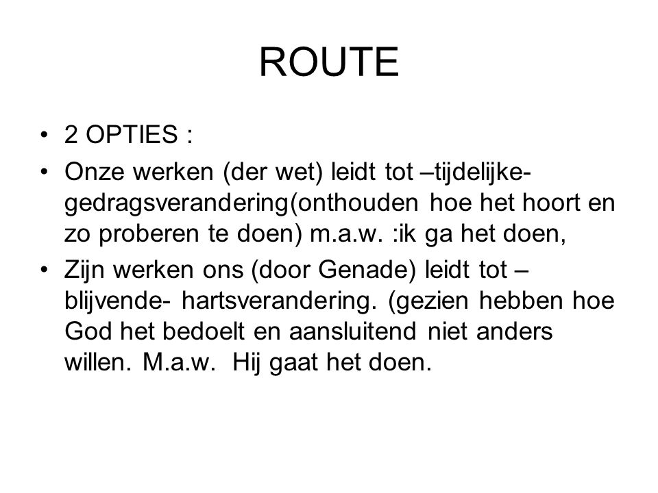 ROUTE 2 OPTIES :
