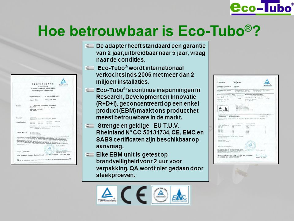 Hoe betrouwbaar is Eco-Tubo®