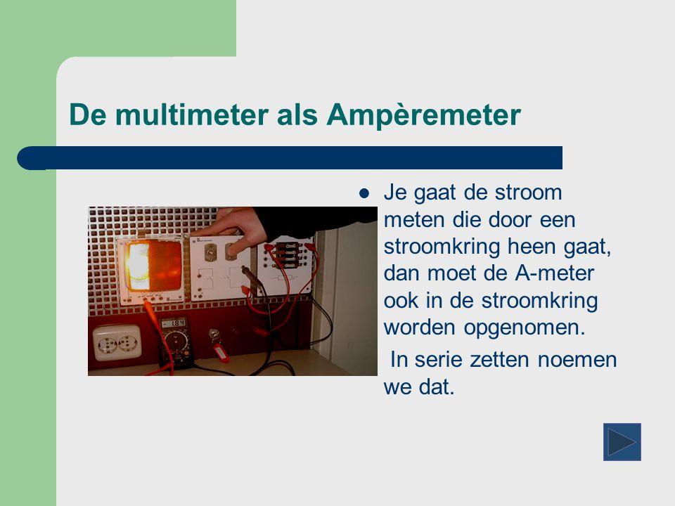 De multimeter als Ampèremeter