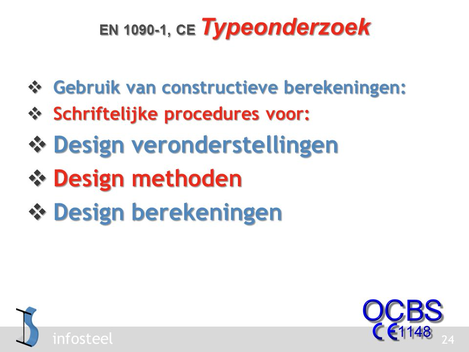 Design veronderstellingen Design methoden Design berekeningen