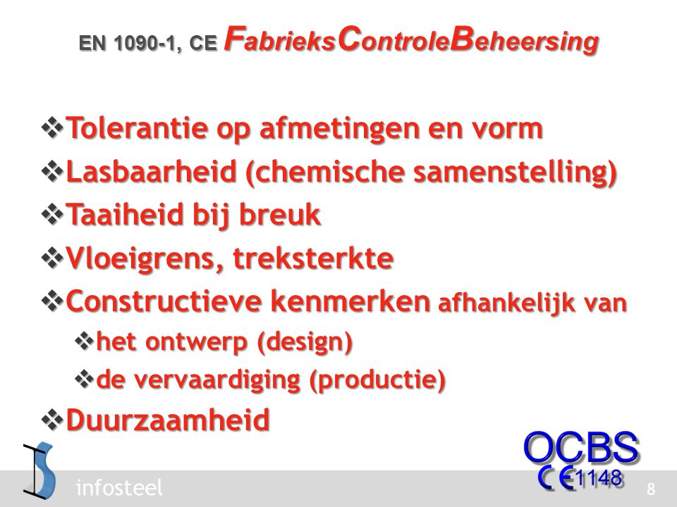 EN 1090-1, CE FabrieksControleBeheersing