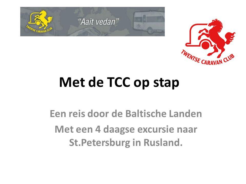 Met de TCC op stap Een reis door de Baltische Landen