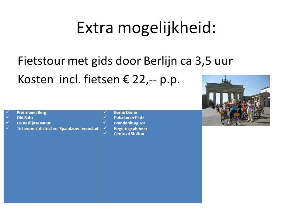 Extra mogelijkheid: Fietstour met gids door Berlijn ca 3,5 uur Kosten incl. fietsen € 22,-- p.p. Prenzlauer Berg.