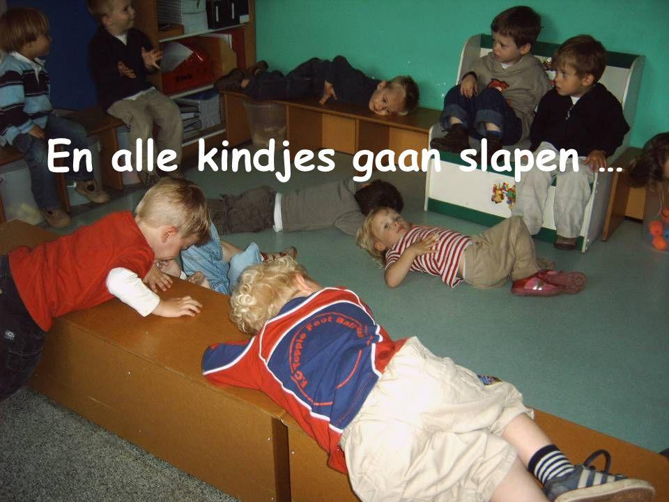 En alle kindjes gaan slapen …
