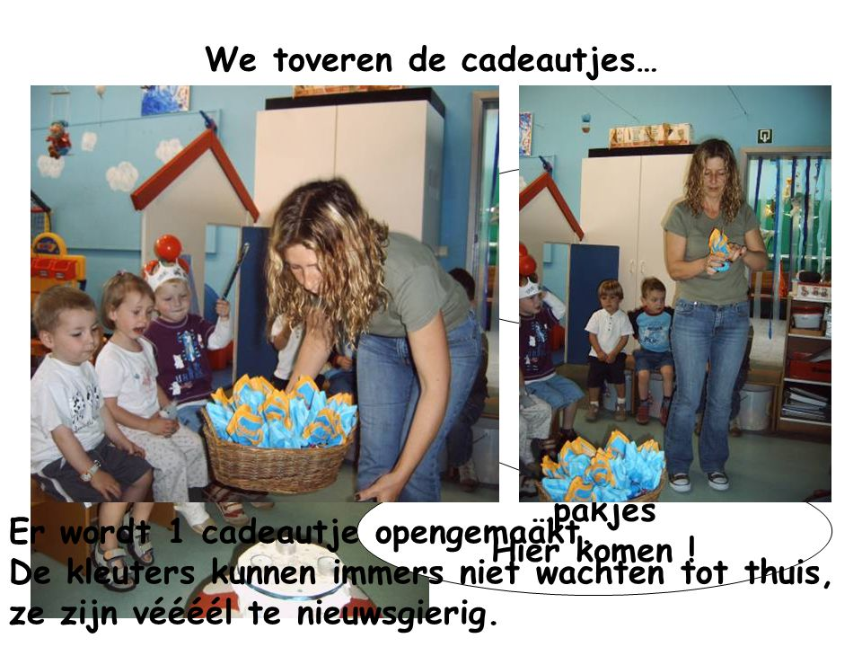 We toveren de cadeautjes…