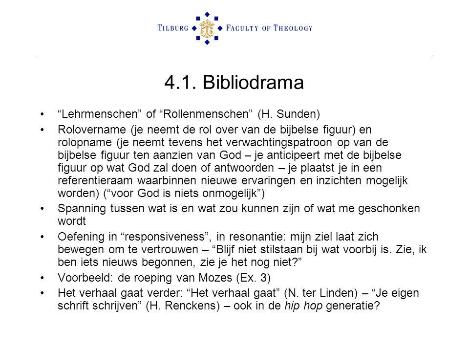 4.1. Bibliodrama Lehrmenschen of Rollenmenschen (H. Sunden)