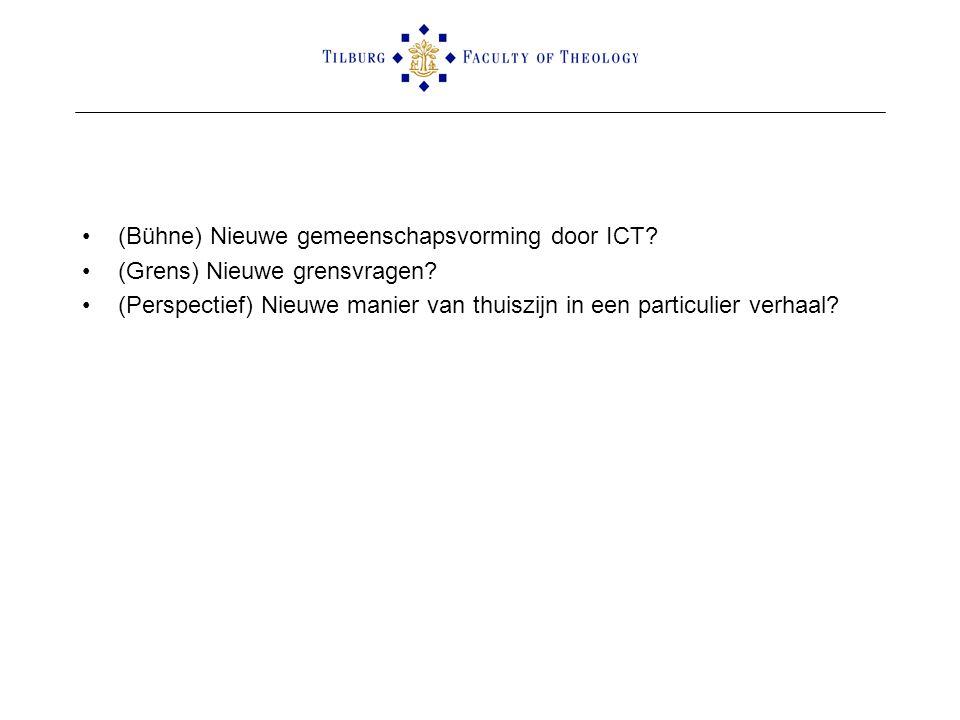 (Bühne) Nieuwe gemeenschapsvorming door ICT