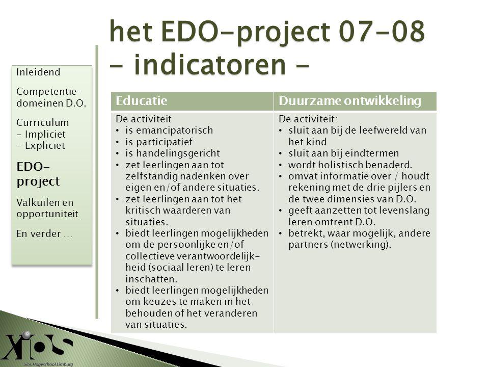 het EDO-project 07-08 - indicatoren - EDO- project Educatie