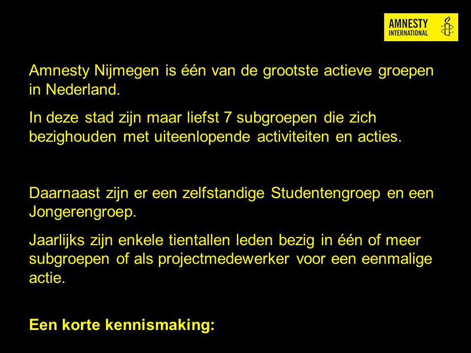 Amnesty Nijmegen is één van de grootste actieve groepen in Nederland.