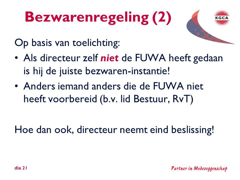 Bezwarenregeling (2) Op basis van toelichting: