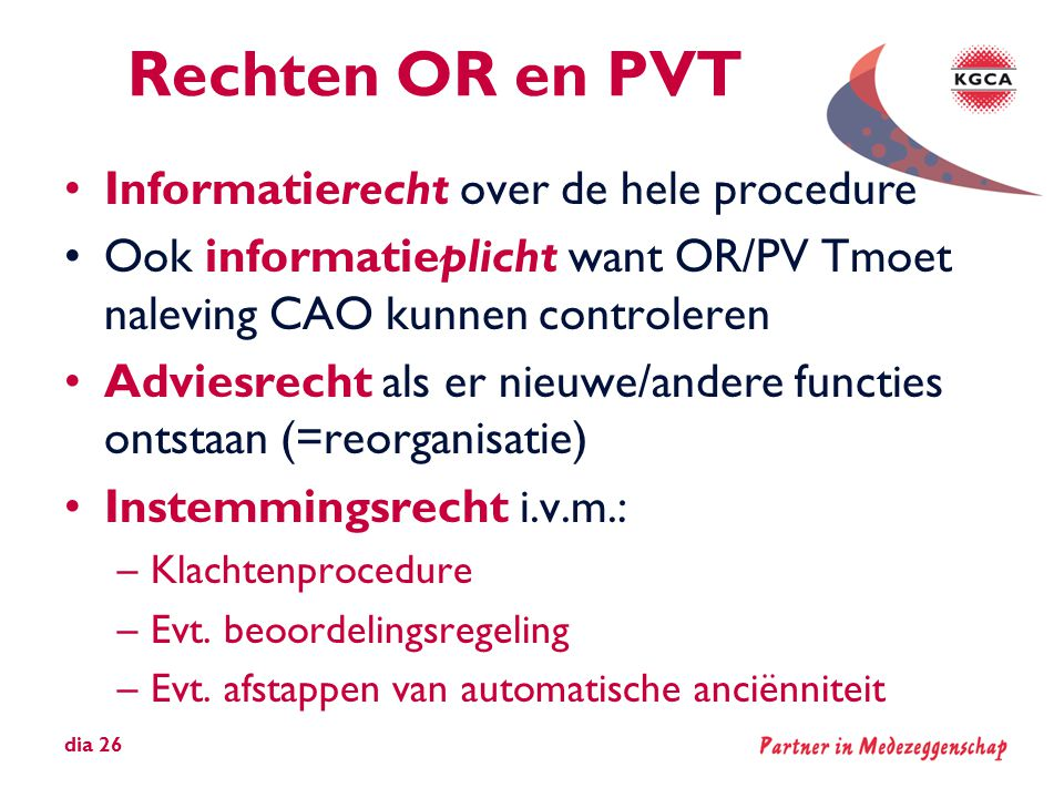 Rechten OR en PVT Informatierecht over de hele procedure