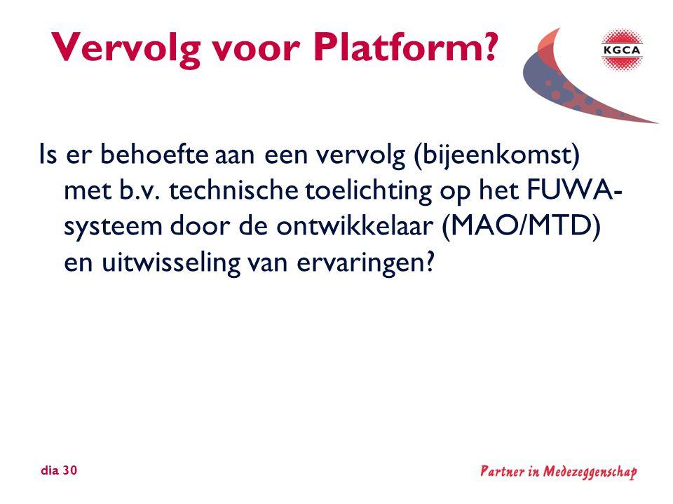 Vervolg voor Platform