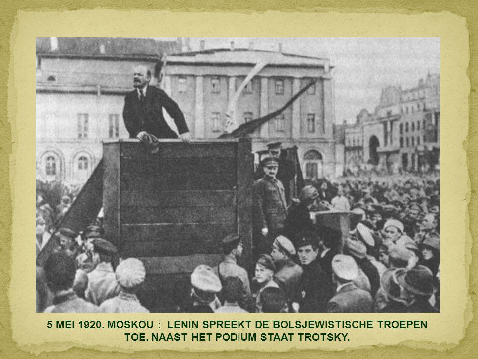 5 MEI 1920. MOSKOU : LENIN SPREEKT DE BOLSJEWISTISCHE TROEPEN TOE