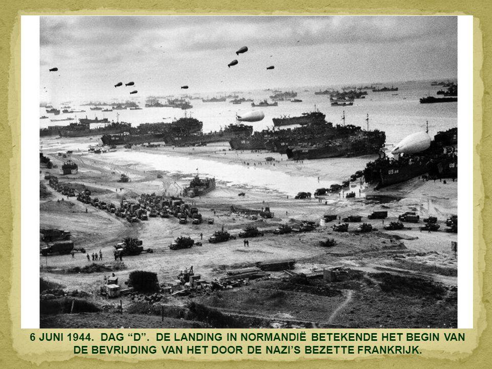 6 JUNI 1944. DAG D .
