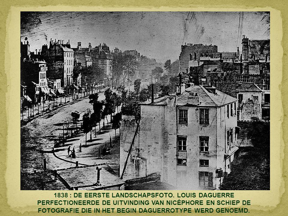 1838 : DE EERSTE LANDSCHAPSFOTO