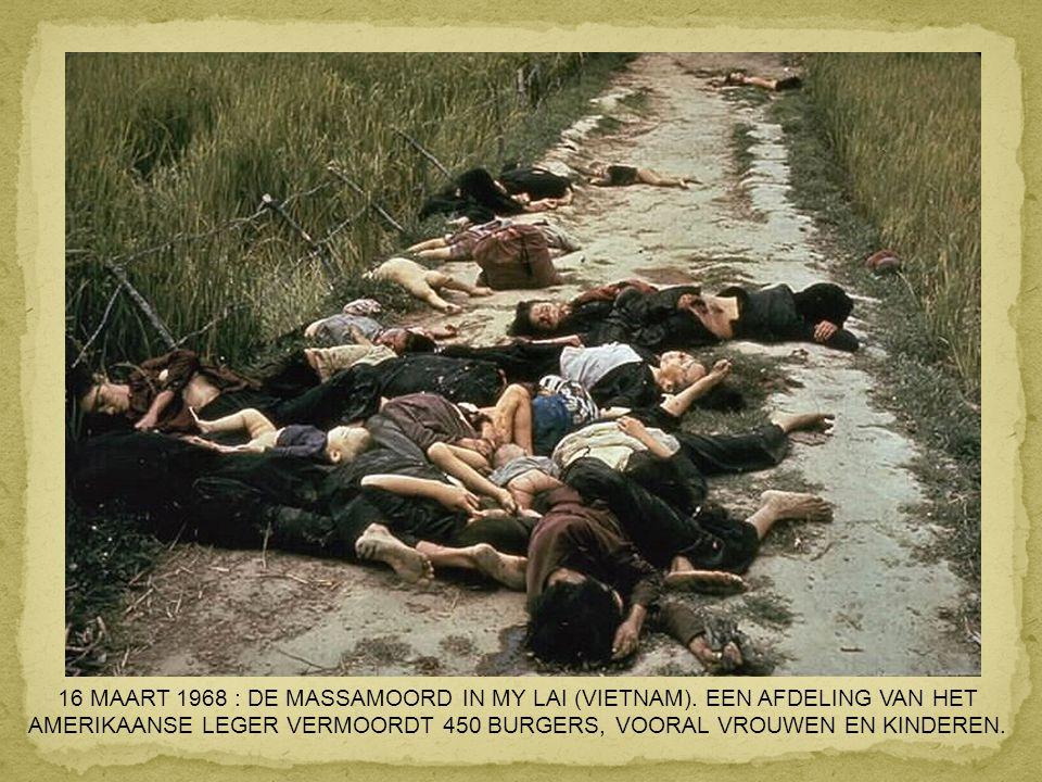 AMERIKAANSE LEGER VERMOORDT 450 BURGERS, VOORAL VROUWEN EN KINDEREN.