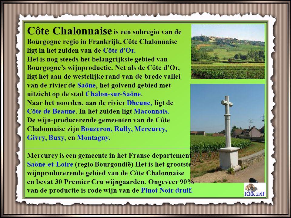 Côte Chalonnaise is een subregio van de Bourgogne regio in Frankrijk