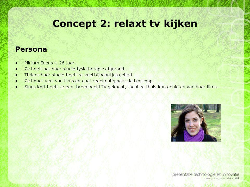 Concept 2: relaxt tv kijken