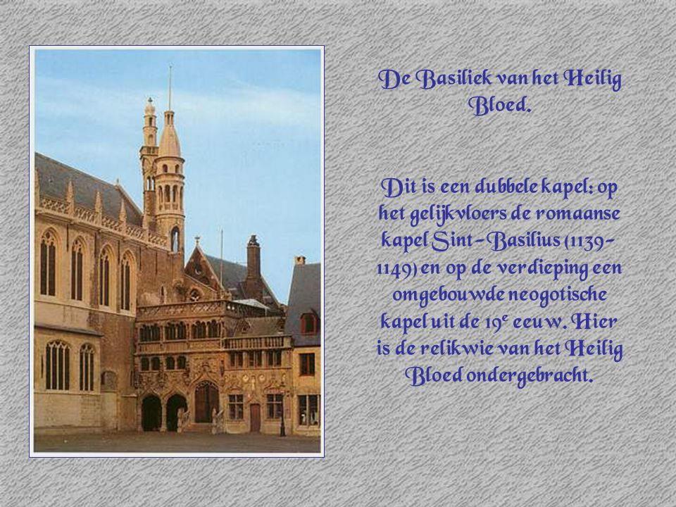 De Basiliek van het Heilig Bloed.