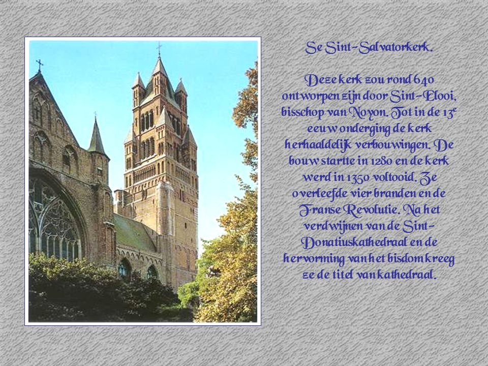 Se Sint-Salvatorkerk.