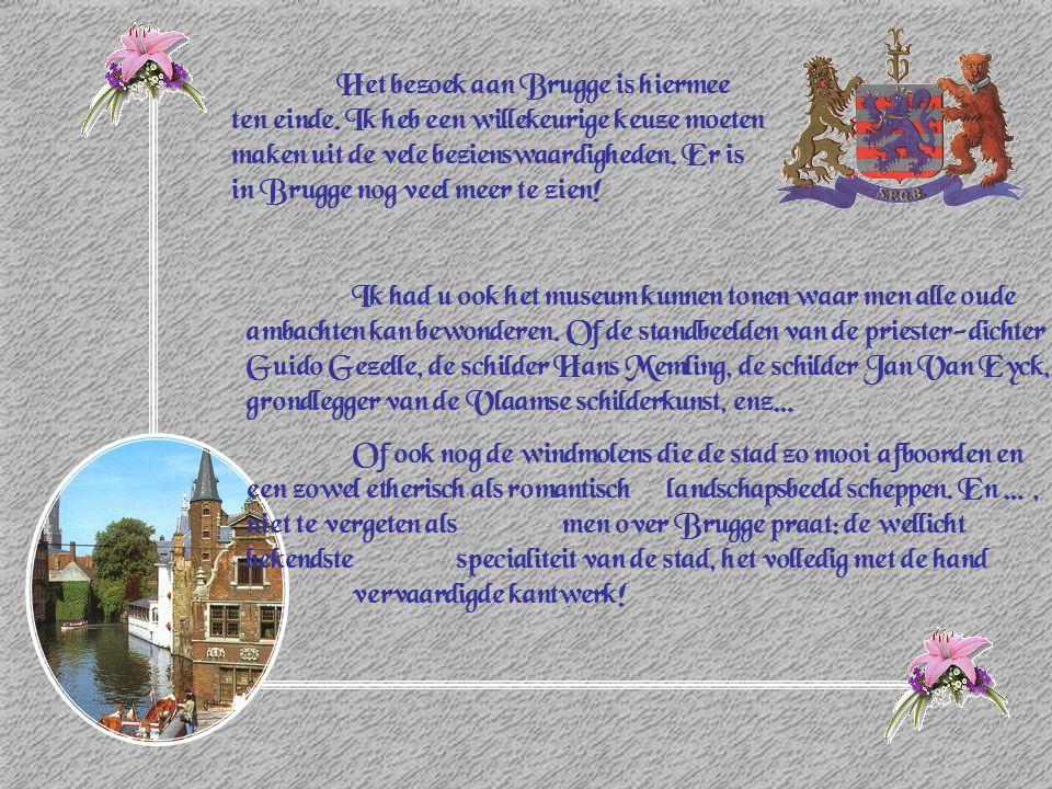 Het bezoek aan Brugge is hiermee ten einde