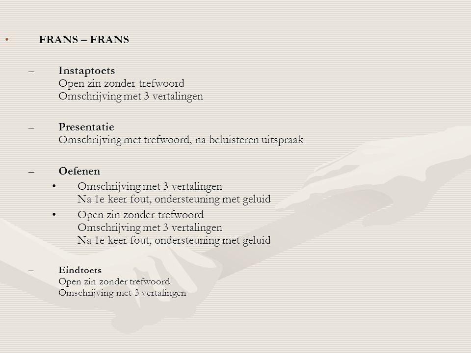 Instaptoets Open zin zonder trefwoord Omschrijving met 3 vertalingen