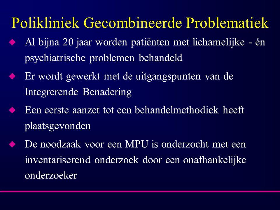 Polikliniek Gecombineerde Problematiek