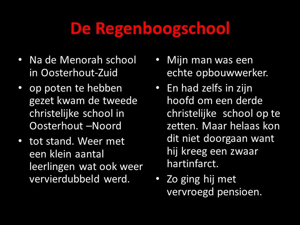 De Regenboogschool Na de Menorah school in Oosterhout-Zuid