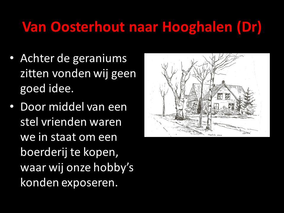 Van Oosterhout naar Hooghalen (Dr)