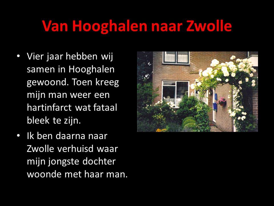 Van Hooghalen naar Zwolle