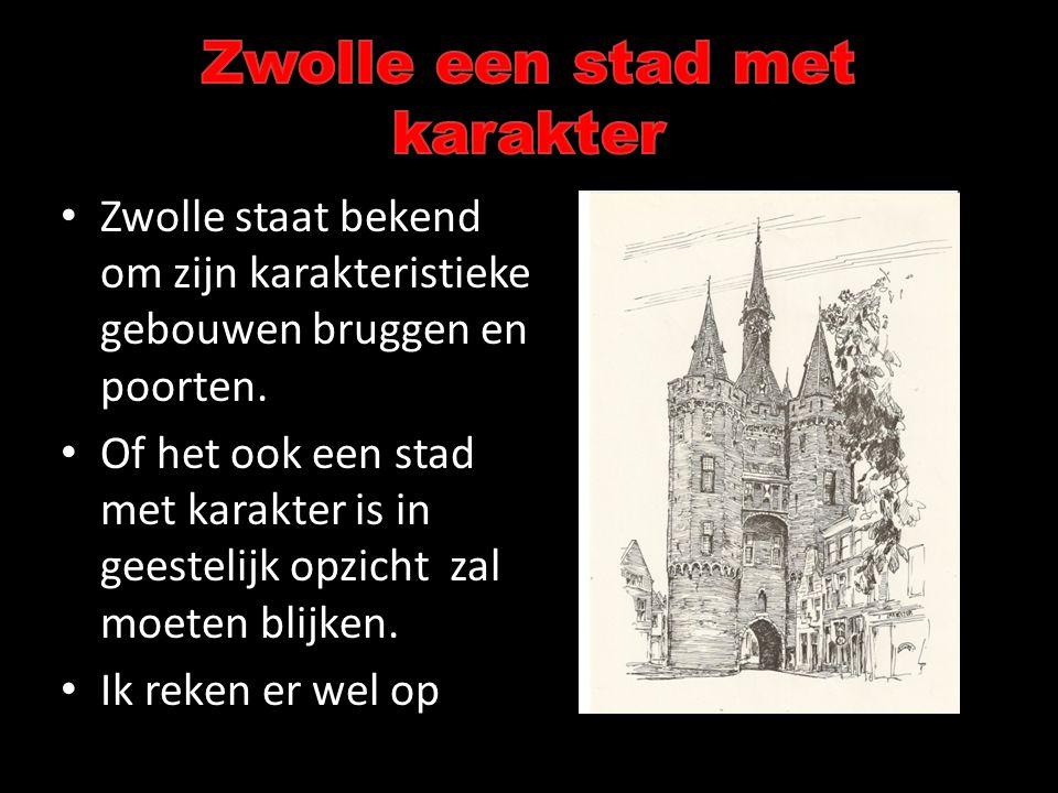 Zwolle een stad met karakter