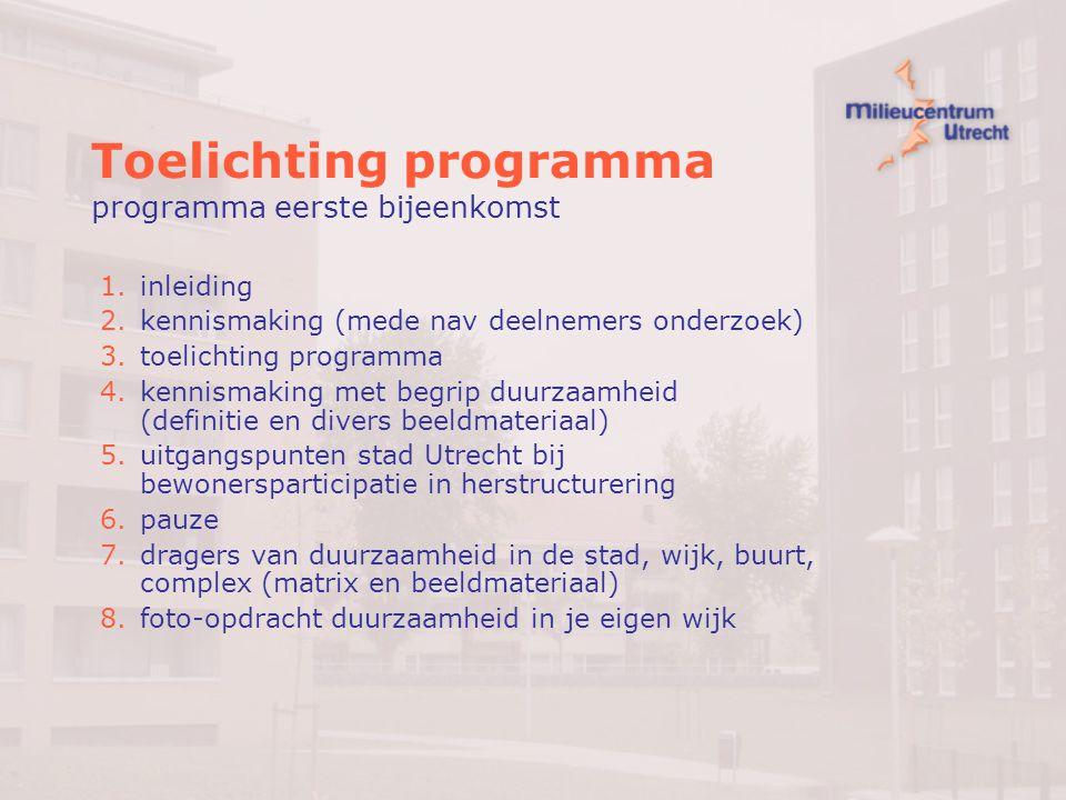 Toelichting programma programma eerste bijeenkomst
