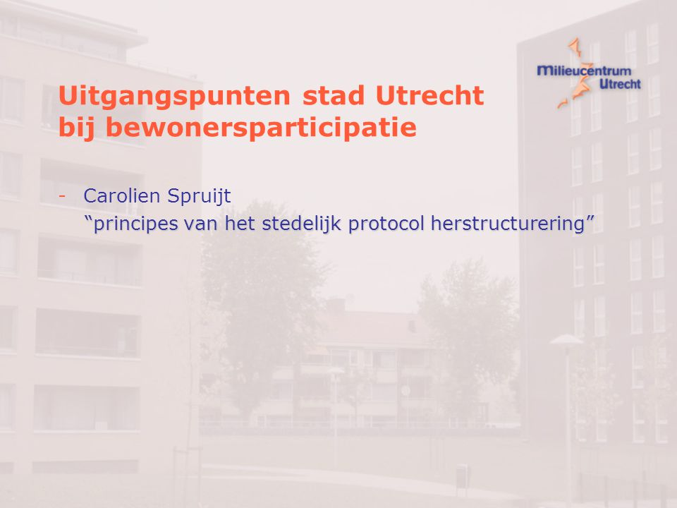 Uitgangspunten stad Utrecht bij bewonersparticipatie