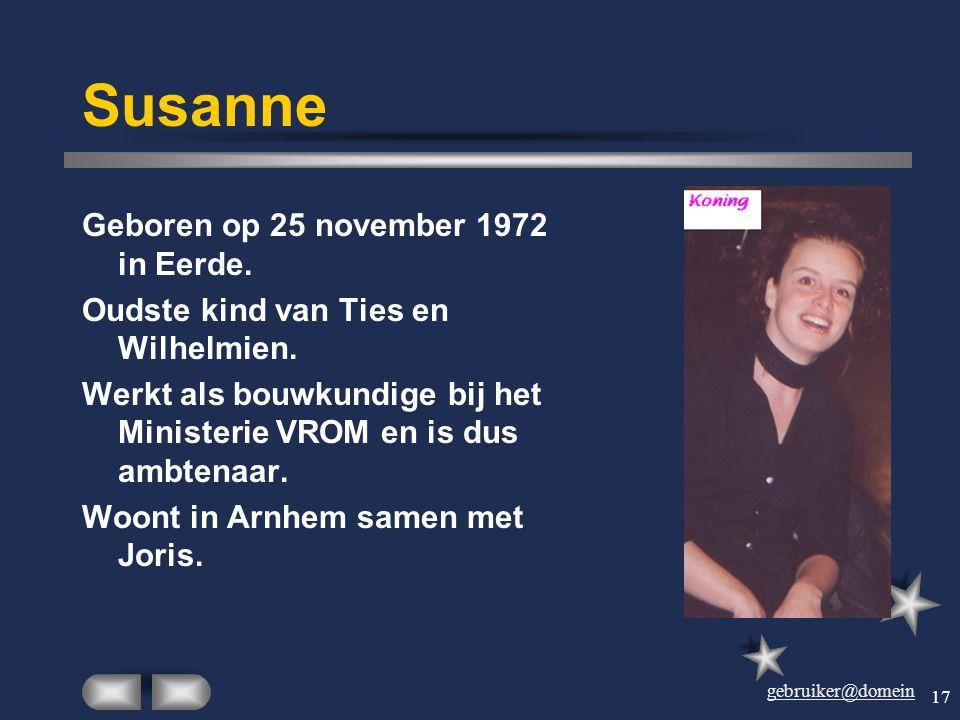 Susanne Geboren op 25 november 1972 in Eerde.