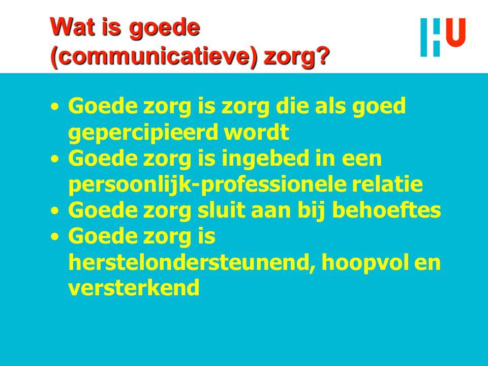 Wat is goede (communicatieve) zorg